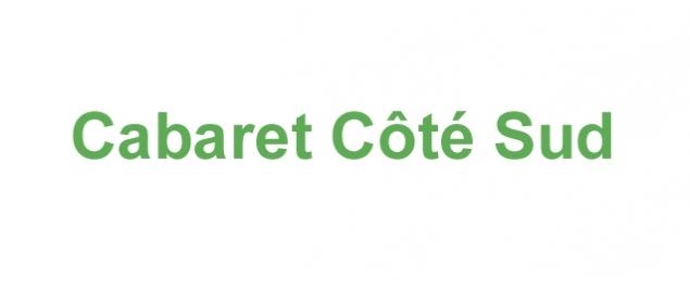 Restaurant Cabaret Côté Sud - Bouguenais
